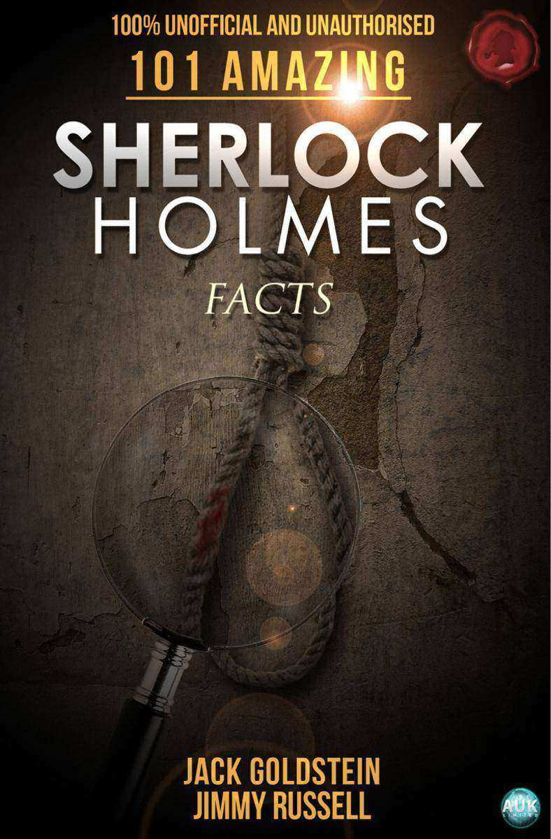 101 Amazing Sherlock Holmes Facts