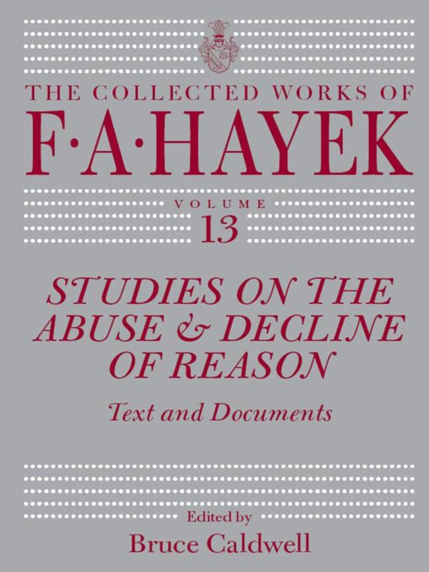 Studies on the Abuse and Decline of Reason