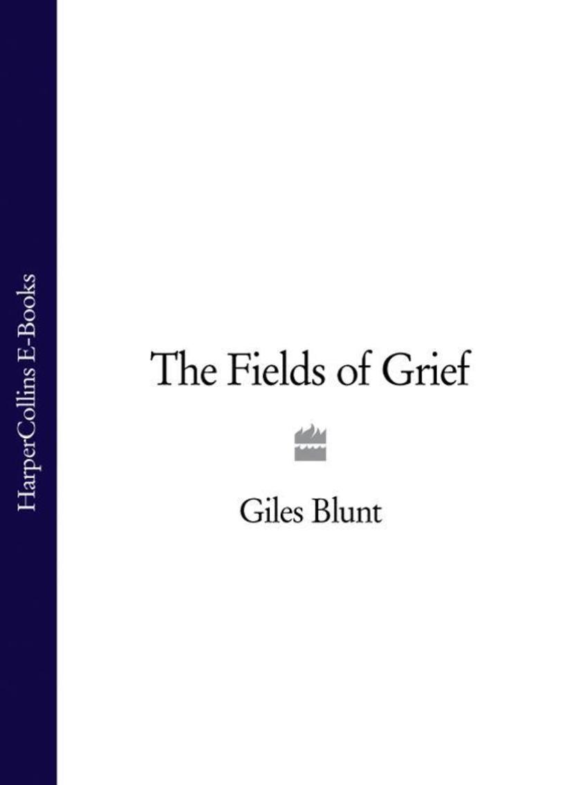 The Fields of Grief