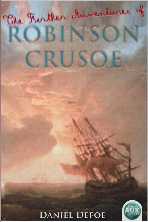 Further Adventures of Robinson Crusoe