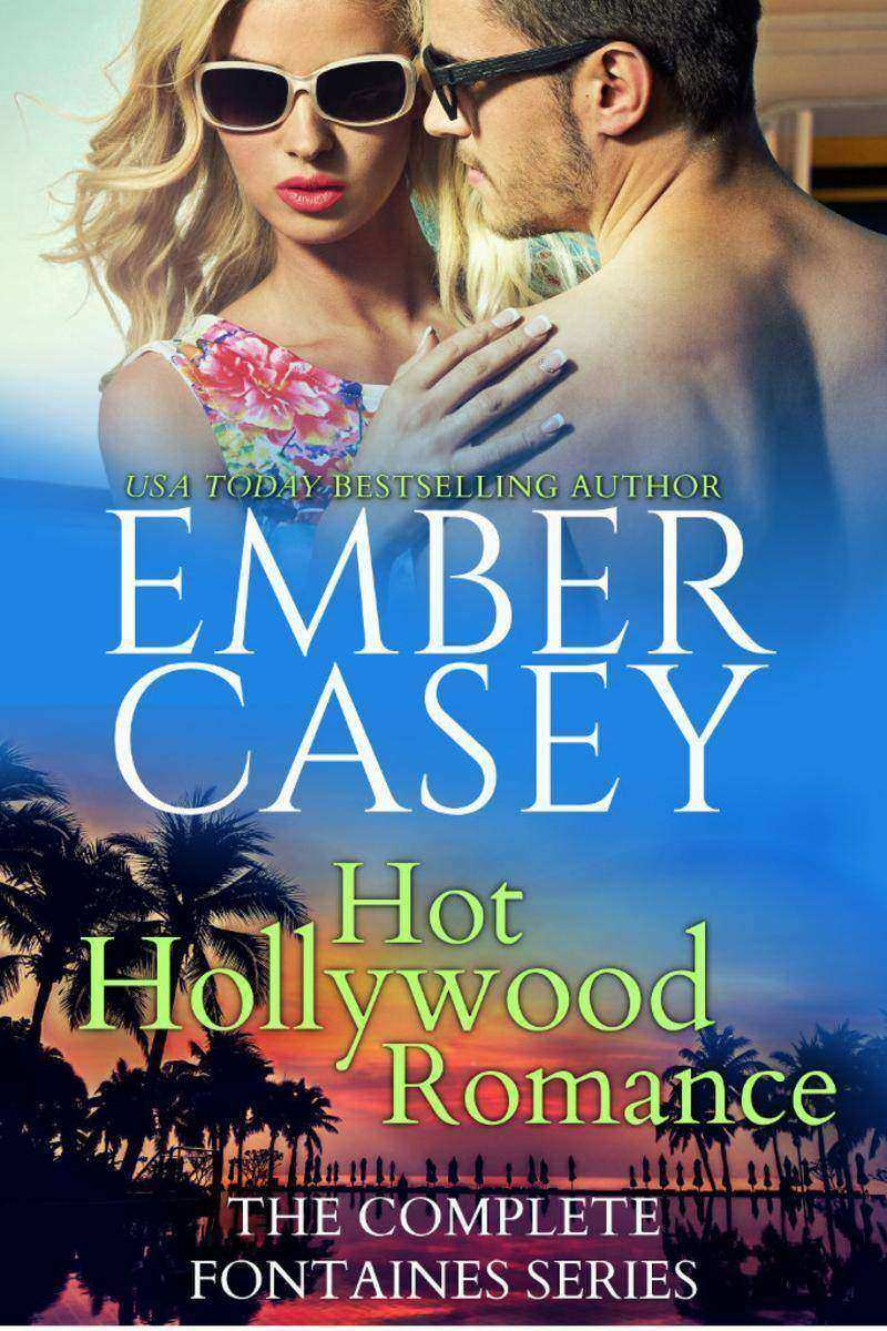 Hot Hollywood Romance: The Complete Fontaines Family Series