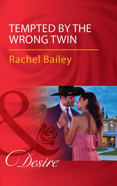 Tempted By The Wrong Twin (Mills & Boon Desire) (Texas Cattleman's Club: Blackma