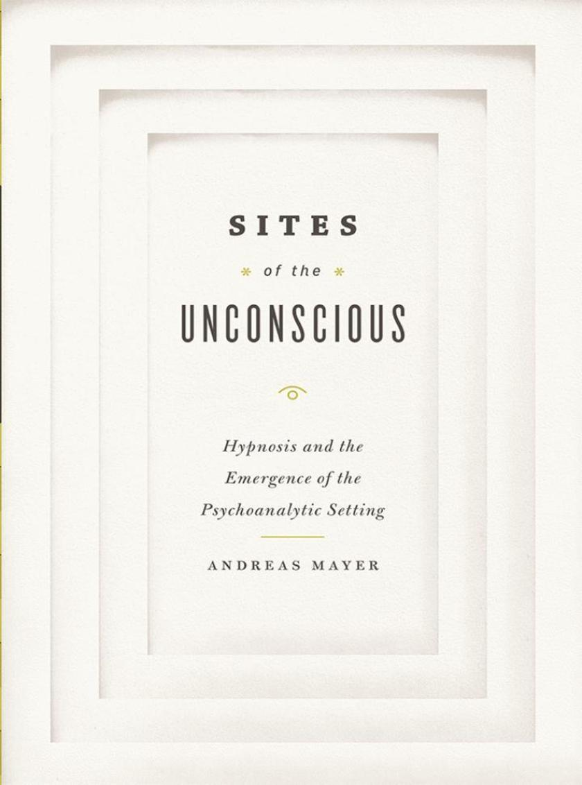 Sites of the Unconscious