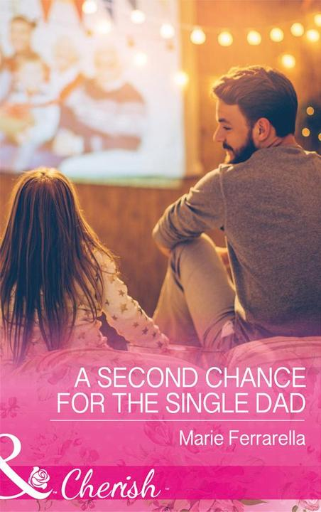 A Second Chance For The Single Dad (Mills & Boon Cherish) (Matchmaking Mamas, Bo