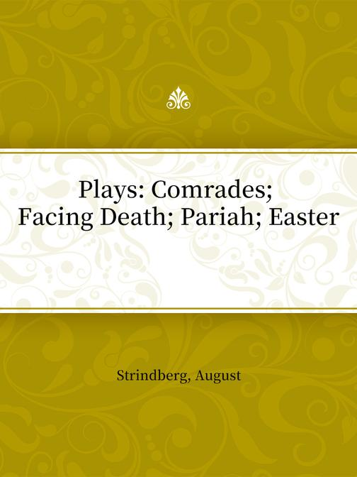Plays:Comrades Facing Death Pariah Easter
