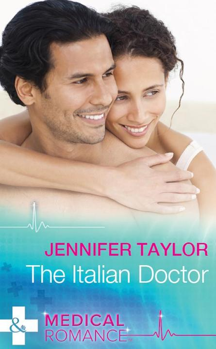 The Italian Doctor (Mills & Boon Medical)