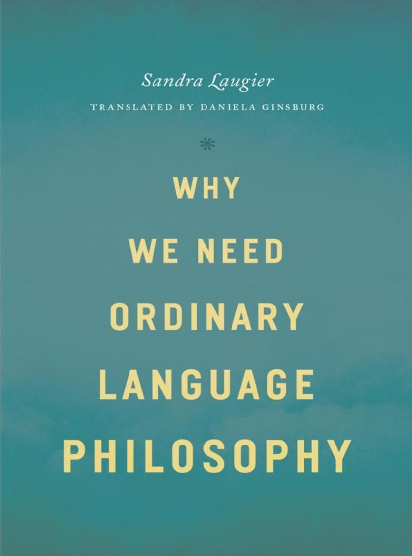 Why We Need Ordinary Language Philosophy