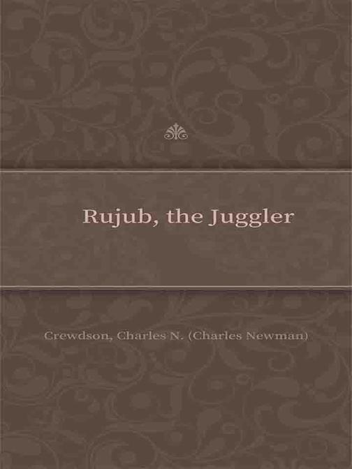Rujub, the Juggler