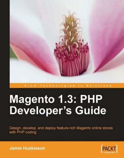 Magneto 1.3 PHP Developer's Guide