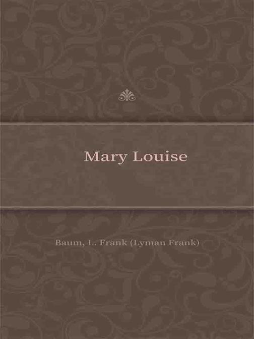 Mary Louise