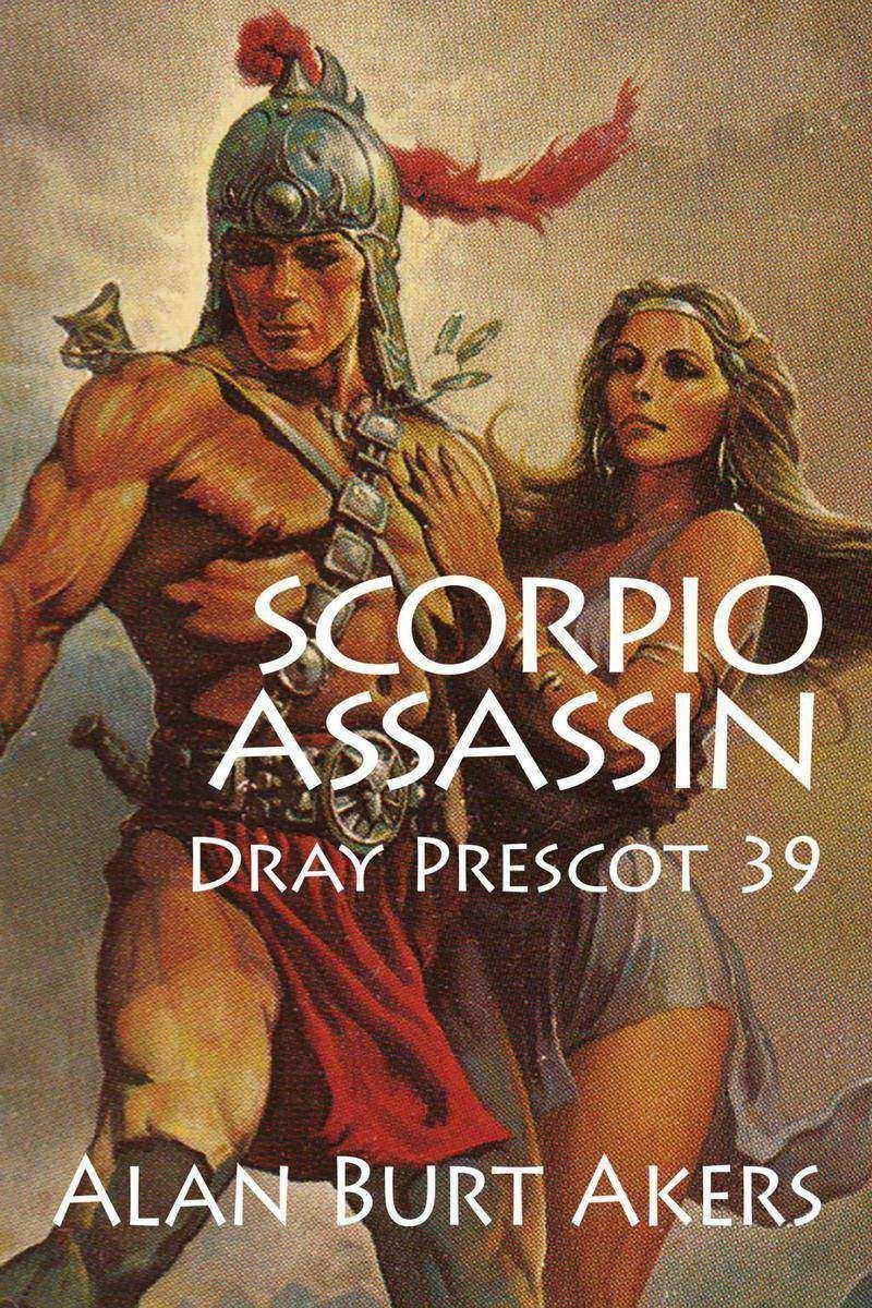 Scorpio Assassin: Dray Prescot 39