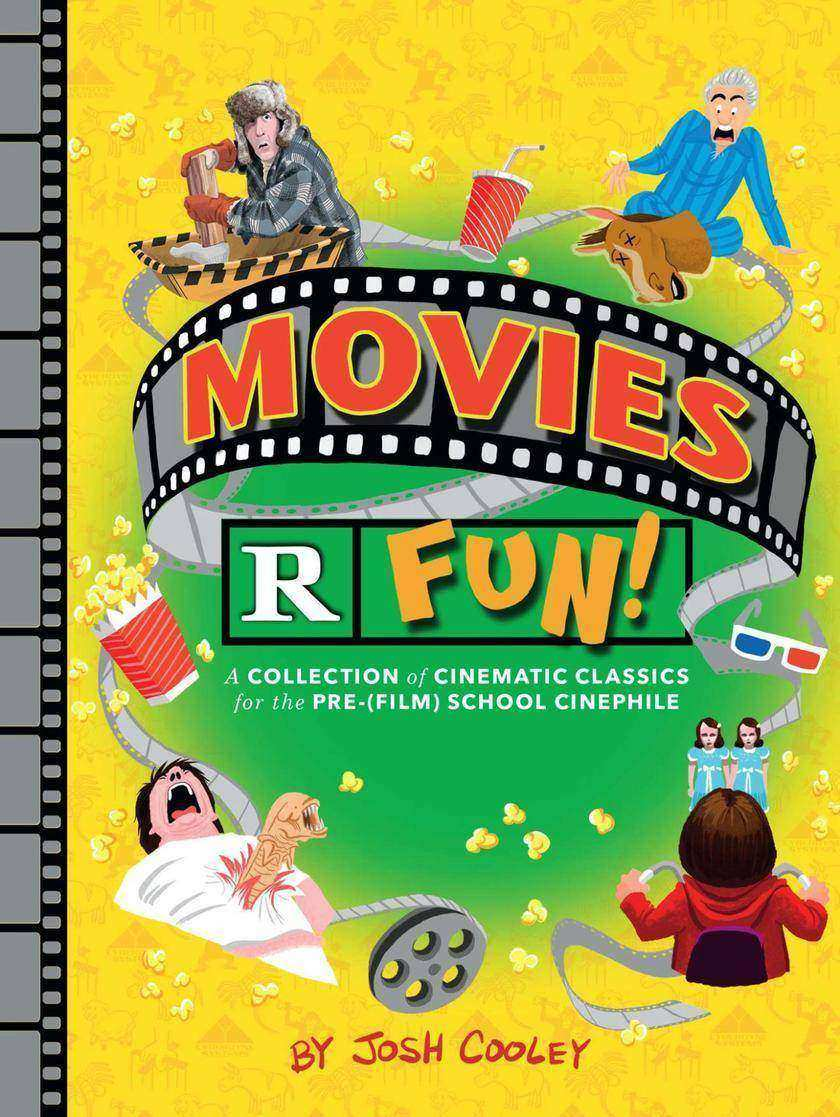 Movies R Fun! - A Collection of Cinematic Classics for the Pre-(Film) School Cin