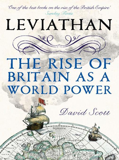 Leviathan:The Rise of Britain as a World Power