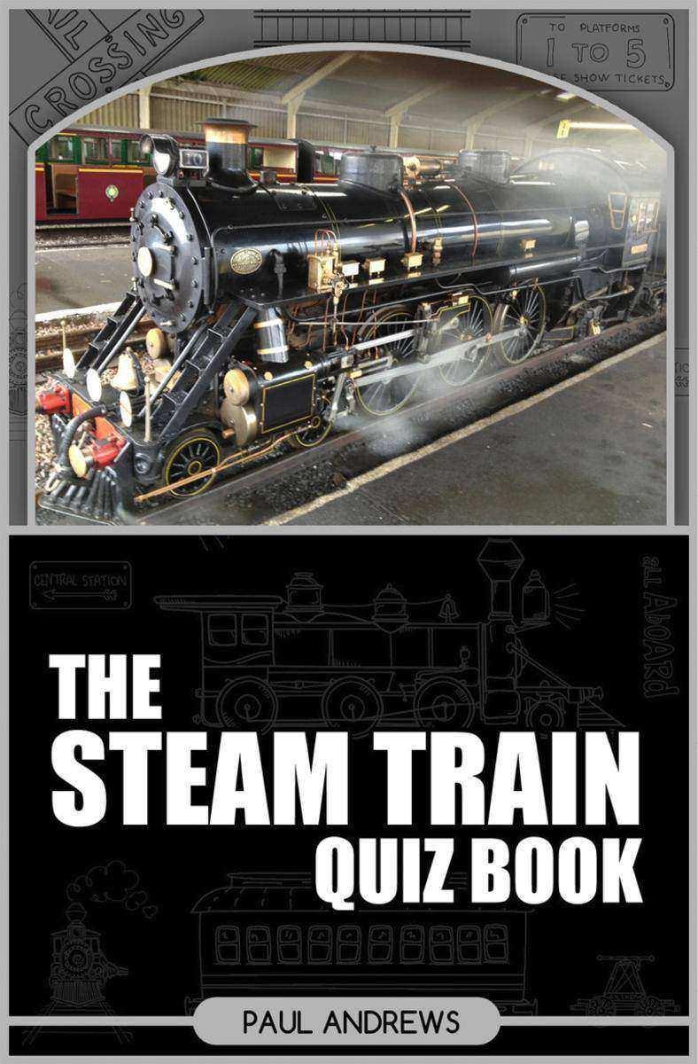 Steam Train Quiz Book