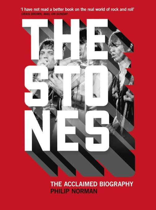 The Stones:The Acclaimed Biography