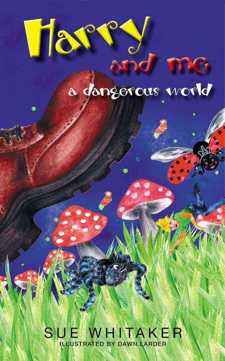 Harry and Me A Dangeruous World